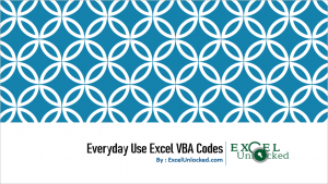 19 Everyday Use Excel VBA Codes